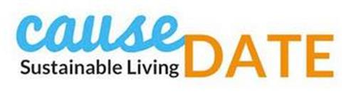 CAUSE DATE SUSTAINABLE LIVING