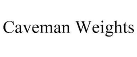 CAVEMAN WEIGHTS