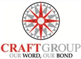CRAFT GROUP OUR WORD, OUR BOND