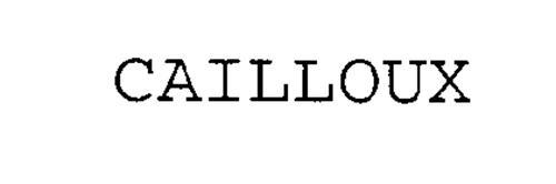 CAILLOUX