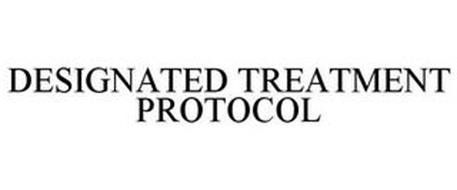 DESIGNATED TREATMENT PROTOCOL