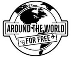 AROUND THE WORLD FOR FREE