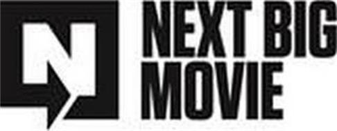 N NEXT BIG MOVIE