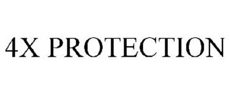 4X PROTECTION