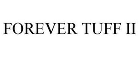 FOREVER TUFF II