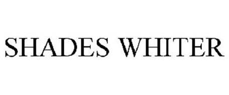 SHADES WHITER