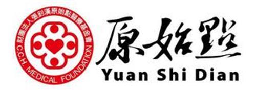 C.C.H. MEDICAL FOUNDATION YUAN SHI DIAN