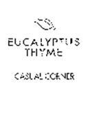 CASUAL CORNER EUCALYPTUS THYME