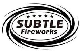 SUBTLE FIREWORKS