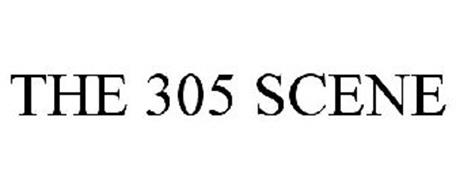 THE 305 SCENE