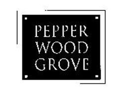 PEPPERWOOD GROVE