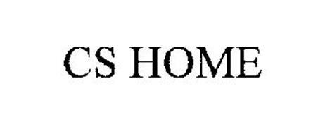 CS HOME