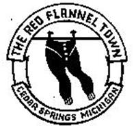 THE RED FLANNEL TOWN CEDAR SPRINGS MICHIGAN