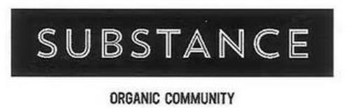 SUBSTANCE ORGANIC COMMUNITY