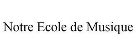 NOTRE ECOLE DE MUSIQUE