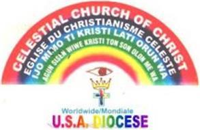 CELESTIAL CHURCH OF CHRIST EGLISE DU CHRISTIANISME CELESTE IJO MIMO TI KRISTI LATI ORUN WA AGUH SISEN WIWE KRISTI TON SON OLUN ME WA