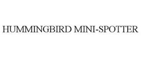 HUMMINGBIRD MINI-SPOTTER