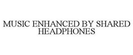 MUSIC ENHANCED BY SHARED HEADPHONES