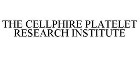 THE CELLPHIRE PLATELET RESEARCH INSTITUTE