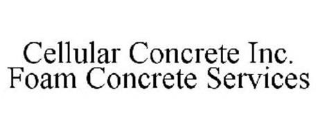 CELLULAR CONCRETE INC. FOAM CONCRETE SERVICES