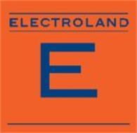 ELECTROLAND E