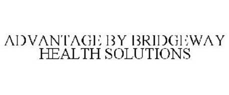 ADVANTAGE BY BRIDGEWAY HEALTH SOLUTIONS
