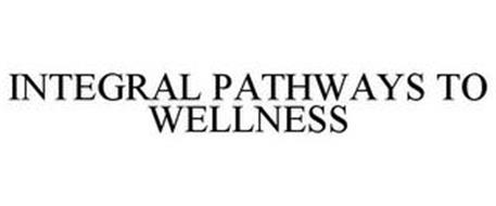 INTEGRAL PATHWAYS TO WELLNESS