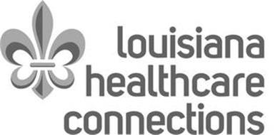 LOUISIANA HEALTHCARE CONNECTIONS