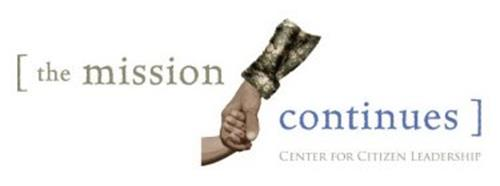 THE MISSION CONTINUES CENTER FOR CITIZEN LEADERSHIP