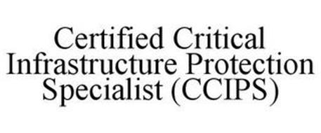 CERTIFIED CRITICAL INFRASTRUCTURE PROTECTION SPECIALIST (CCIPS)
