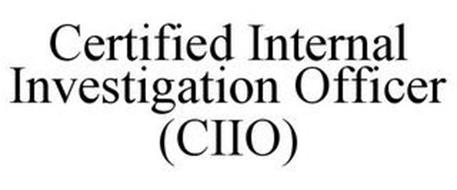 CERTIFIED INTERNAL INVESTIGATION OFFICER (CIIO)