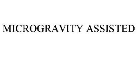 MICROGRAVITY ASSISTED