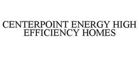 CENTERPOINT ENERGY HIGH EFFICIENCY HOMES