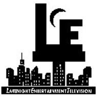 LATENIGHT ENTERTAINMENT TELEVISION LET