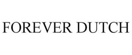 FOREVER DUTCH