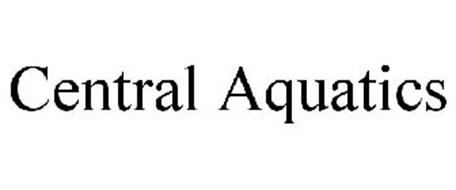 Central Aquatics Trademark Of Central Garden Pet Company Serial Number 78834398
