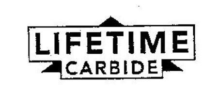 LIFETIME CARBIDE