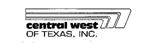 CENTRAL WEST OF TEXAS, INC.