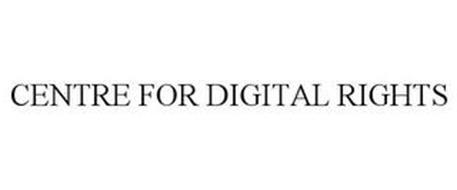 CENTRE FOR DIGITAL RIGHTS