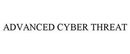 ADVANCED CYBER THREAT