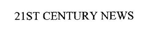 21ST CENTURY NEWS