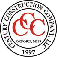 CCC CENTURY CONSTRUCTION COMPANY, LLC 1997 OXFORD, MISS