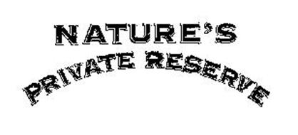 NATURE'S PRIVATE RESERVE