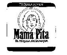 TEQUILA JOVEN MAMA PITA ELTEQUILA DE LA MUJER