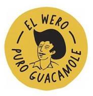 EL WERO PURO GUACAMOLE