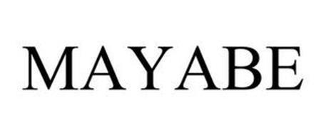 MAYABE