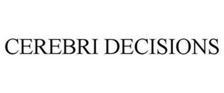 CEREBRI DECISIONS