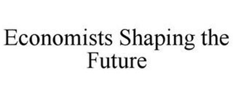 ECONOMISTS SHAPING THE FUTURE