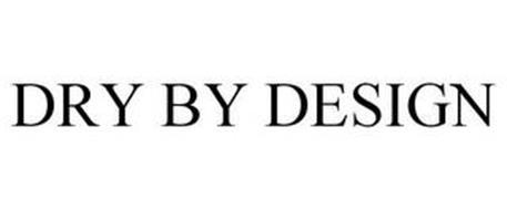DRY BY DESIGN