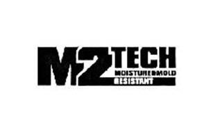 M2TECH MOISTURE & MOLD RESISTANT